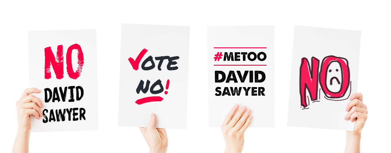 vote no on David Sawyer